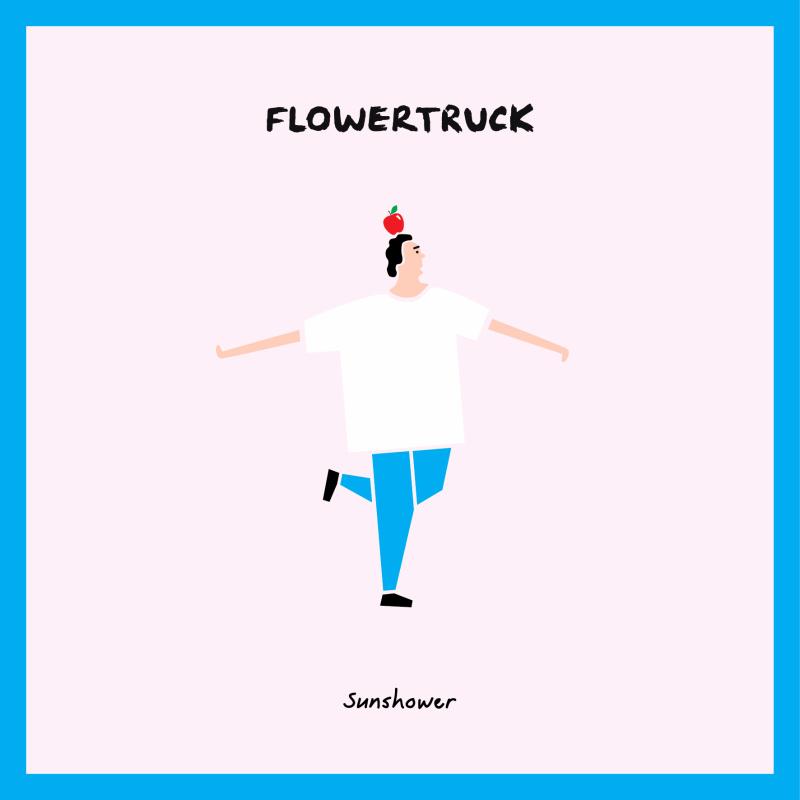 New FLOWERTRUCK – Sunshower  Soundly Sounds # Sunshower Ep_123546